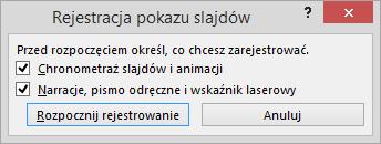 Okno dialogowe Rejestrowanie pokazu slajdów w programie PowerPoint
