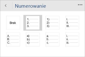 Zrzut ekranu przedstawiający menu Numerowanie w aplikacji Word Mobile z wybranym stylem numeracji.