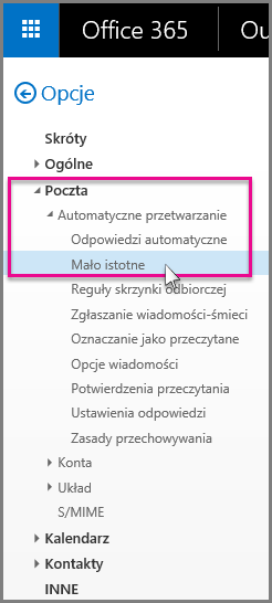 W obszarze Poczta > Automatyczne przetwarzanie > Mało istotne