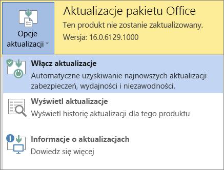 Kliknij przycisk Opcje aktualizacji, a następnie opcję Włącz aktualizacje