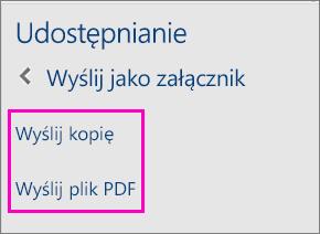 Obraz przedstawiający dwie opcje w okienku udostępniania do wysyłania dokumentu pocztą e-mail jako kopii lub jako pliku PDF