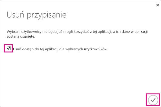 Okno dialogowe usługi Azure AD z polem wyboru, które należy zaznaczyć, aby usunąć dostęp danego użytkownika do zaufania usługi. Następnie należy wybrać ikonę w prawym dolnym rogu, aby zakończyć operację.