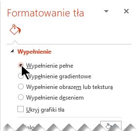 W okienku Formatowanie tła kliknij pozycję Wypełnienie pełne