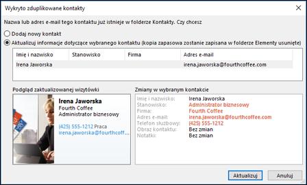 Jeśli masz duplikat kontaktu, program Outlook zapyta o tym, czy chcesz zaktualizować.