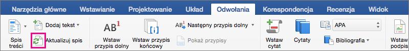 Na karcie Odwołania kliknij pozycję Aktualizuj spis, aby zaktualizować spis treści dokumentu.