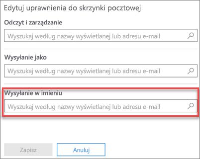 Zrzut ekranu: zezwalanie innemu użytkownikowi na wysyłanie w imieniu tego użytkownika