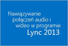 Miniatura kursu wideo Nawiązywanie połączeń audio i wideo