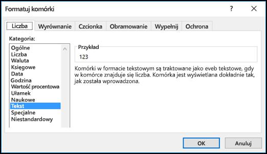 Okno dialogowe Formatowanie komórek z wyświetloną kartą Liczby i wybraną opcją Tekst.