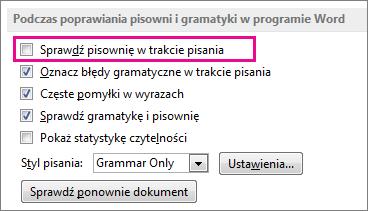 Opcja Sprawdź pisownię w trakcie pisania