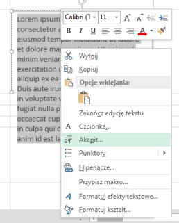 W menu otwieranym po kliknięciu prawym przyciskiem myszy kliknij pozycję Akapit.