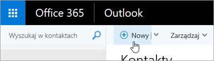 Zrzut ekranu przedstawiający kursor umieszczony na przycisku Nowy na stronie Kontakty.