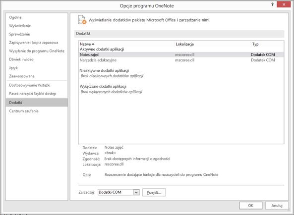 Okienko Zarządzanie dodatkami pakietu Office z wybraną pozycją Notes zajęć. Sekcja zarządzania dodatkami COM z przyciskiem Przejdź.