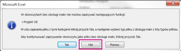 W oknie dialogowym projektu VB kliknij przycisk nie.