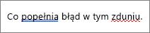 Program Word wskazuje błędy pisowni i gramatyki z kolorowym faliste linie podkreślenia