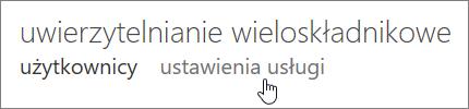 Strona uwierzytelniania wieloskładnikowego z dłonią wskazującą link ustawień usługi.