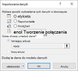 Okno dialogowe Importowanie danych z wybraną opcją Utwórz połączenie tylko