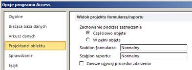 Wyświetlanie opcji ustawień projektanta formularzy i raportów