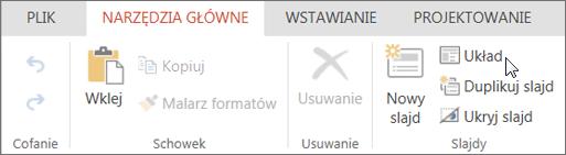 Zrzut ekranu przedstawia kartę Narzędzia główne z kursorem wskazującym opcję Układ w grupie Slajdy.