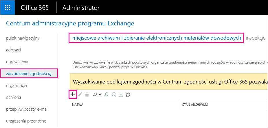 W Centrum administracyjnym programu Exchange na stronie Zarządzanie zgodnością kliknij pozycję Miejscowe zbieranie i archiwum elektronicznych materiałów dowodowych