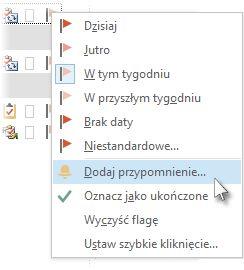 Polecenie Dodaj przypomnienie w menu flagi wyświetlonym po kliknięciu prawym przyciskiem myszy w widoku Zadania