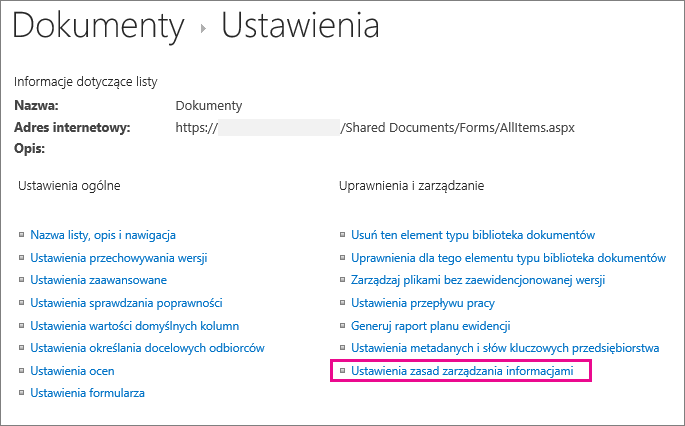 Link do zasad zarządzania informacjami na stronie ustawień biblioteki dokumentów