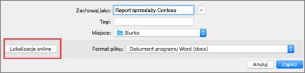 Okno Zapisywanie pliku w programie Word 2016 dla komputerów Mac z przyciskiem lokalizacji Online w kółku