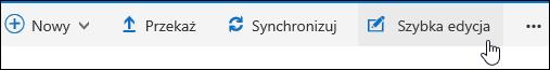 Aby zmodyfikować widok niestandardowy biblioteki dokumentów za pomocą szybkiej edycji