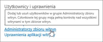Administratorzy zbioru witryn z wyróżnionym obszarze Użytkownicy i uprawnienia