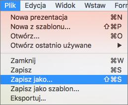 Pokazuje menu Plik > Zapisz jako w programie PowerPoint 2016 dla komputerów Mac.