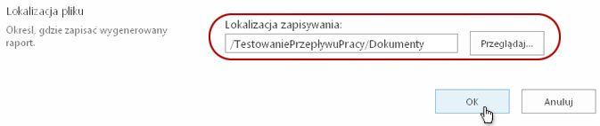 Kliknięcie przycisku OK w celu zatwierdzenia lokalizacji zapisania pliku