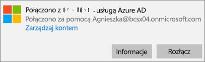 Kliknij lub naciśnij pozycję Informacje w oknie dialogowym Połączono z usługą Azure AD.