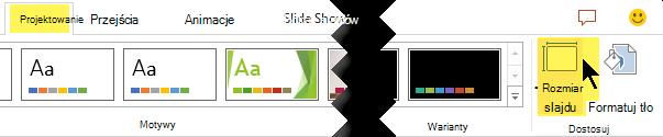 Przycisk Rozmiar slajdu znajduje się na prawym końcu karty Projektowanie wstążki paska narzędzi