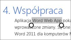 Zaznaczanie tekstu w trybie dotyku w aplikacjach Office Online