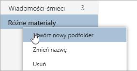 Zrzut ekranu przedstawiający menu kontekstowe Foldery z wybranym poleceniem Utwórz nowy podfolder