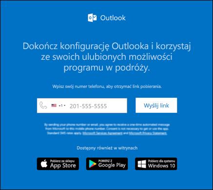 Możesz wprowadzić swój numer telefonu, aby zainstalować program Outlook dla systemu iOS lub Outlook dla systemu Android.