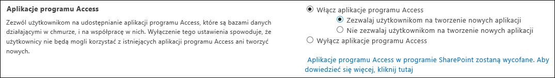 Zrzut ekranu przedstawiający ustawienie dotyczące aplikacji programu Access na stronie Centrum administracyjnego programu SharePoint