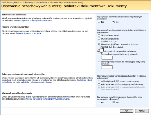 Ustawienia przechowywania wersji, aby włączyć przechowywanie wersji, zatwierdzania i wymaganie Zaewidencjonuj