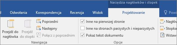 W obszarze Narzędzia nagłówków i stopek na karcie Projektowanie w grupie Opcje zaznacz lub wyczyść opcję.