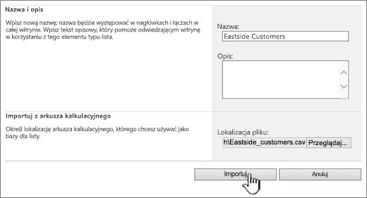Okno dialogowe tworzenia importowania arkusza kalkulacyjnego z wyróżnionym przyciskiem Importuj