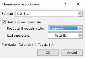 Aby dodać numery rozdziałów do podpisów, użyj okna dialogowego numerowania.
