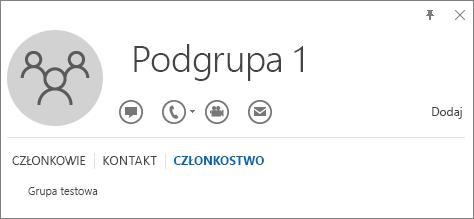 Zrzut ekranu przedstawiający kartę Członkostwo wizytówki grupy o nazwie Podgrupa 1 w programie Outlook, na której widać, że Podgrupa 1 należy do grupy o nazwie Test.