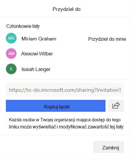 Zrzut ekranu przedstawiający otwarte menu Przypisz do i opcję przypisywania do członków listy: Miriam Graham, Alex Wilber i Isaiah Langer oraz opcja kopiowania i udostępniania linku listy.