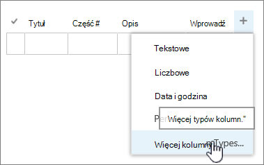 Edytuj szybkie dodawanie menu kolumny z wyróżnionym więcej typy kolumn