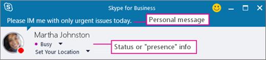 Przykład statusu dostępności osoby z wiadomością osobistą.