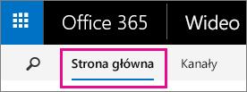 Przycisk Strona główna na górnym pasku nawigacyjnym portalu Wideo w usłudze Office 365