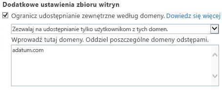 Zrzut ekranu przedstawiający część okna dialogowego Ustawienia zbioru witryn dotyczącą domen z ograniczeniami