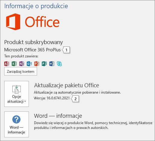 Zrzut ekranu przedstawiający stronę Konto zawierającą nazwę produktu pakietu Office i pełny numer wersji