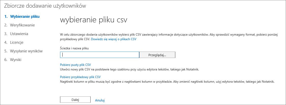 Krok 1 kreatora Zbiorcze dodawanie użytkowników — Wybieranie pliku CSV