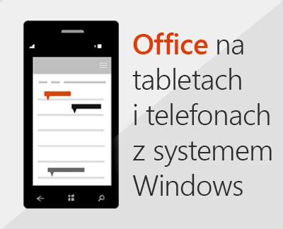 Kliknij, aby skonfigurować aplikacje mobilne pakietu Office na urządzeniu z systemem Windows 10