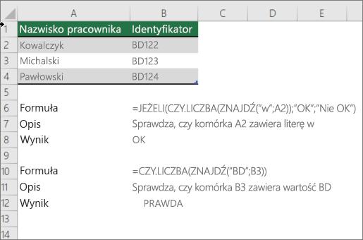 Przykład użycia funkcji jeżeli, isnumerowanie i Znajdź, aby sprawdzić, czy część komórki jest zgodna z określonym tekstem